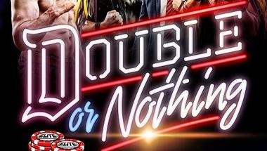 نفاذ تذاكر عرض AEW Double Or Nothing في أقل من ساعة - في الحلبة