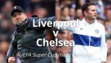 هدف ليفربول الأول ( تشيلسي × ليفربول ) كأس السوبر الأوروبي
