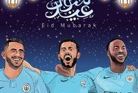 مانشستر سيتي يهنئ المسلمين بحلول عيد الفطر المبارك
